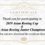 A Certificate of 2019 Asian Rowing Cup, 2019 Asian Junior Championships, and 2019 Asian Rowing Masters Regetta